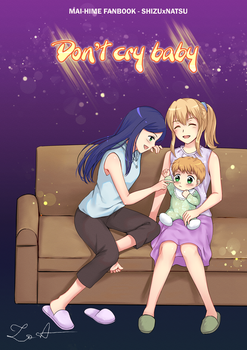 Don't cry baby! _ Color Cover by snowshinejr