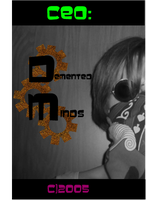 CEO of Demented Minds by Virusinthesystem