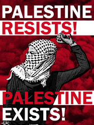 Palestinian Resistance is Existence by Party9999999