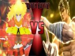 Yang Xiao Long Vs Kenshiro: WE BURNED AND SHOCKED! by Sgtsoupie