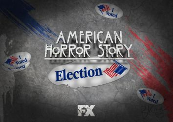 American Horror Story: Election by kingpin1055