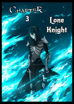 Soul Ascendance Ch3 Lone Knight by SpavVy