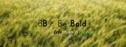 BB - Be Bold Banner by CreativeZombic