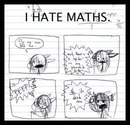 I hate maths. by Cosmiksquirel