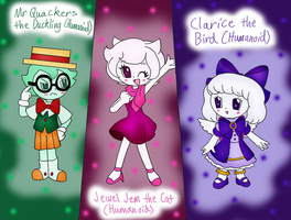 Jewel Jem, Mr Quackers and Clarice Humanoid Style by dannichangirl