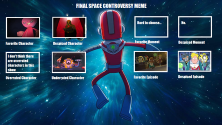 Final Space Controversy Meme (Creator's Version) by InfraredToa