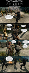 Trouble with Skyrim: Innocence My Brother Part 7 by Sir-Douglas-of-Fir