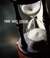 Time Will Crawl by pincel3d