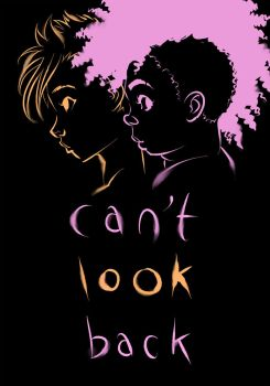 Can't Look Back by mooncalfe