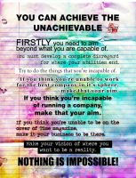 You Can Achieve The Unachievable by Teakster