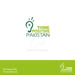 Think Positive Pakistan by ifrahmateenART