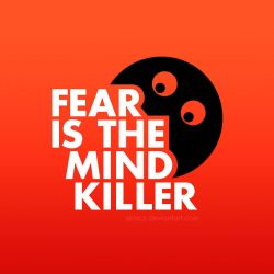 Fear Is the Mind Killer by StrixCZ
