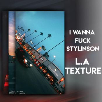 L.A textures #2 by IWannaFuckStylinson