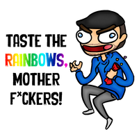 TASTE THE RAINBOWS MOTHER F*CKERS! (version 1) by gibby109