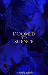 Doomed to Silence / Wattpad Book Cover 44 by sahlimamat