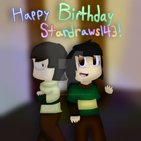 Happy Birthday Stardraws143!!! by cjc728