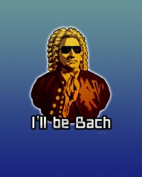 I'll be Bach by Smaggers