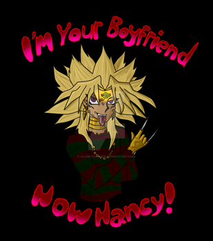 I'm Your Boyfriend Now Nancy! Ygotas Shirt Design by AlumitOAther