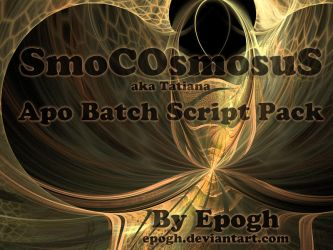 smoCOsmosus Apo batch script pack by Epogh