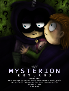 Mysterion Returns 2.0 by nuttycoon