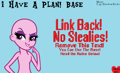 I Have A Plan! Base by ForeverBunkey123