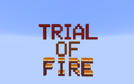 Minecraft: Trial of Fire Title Screen by befree2209