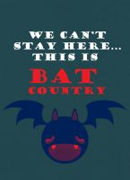 bat country by vicioussuspicious