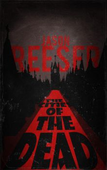 The Cities of the Dead (Jason Reeser) by Blue-Titan