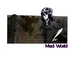 MAD WORLD- promotional 1 by LiBoggs