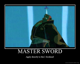 Master sword Demotivational by Xyga