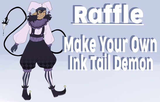 [CLOSED]RAFFLE! MYO INK TAIL DEMON! by SpaceOwlAdoptables