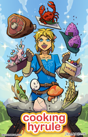 Cooking Hyrule by DragonBeak
