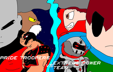 Pride Troppers vs THE EXTREME POWER TEAM by jakslash17