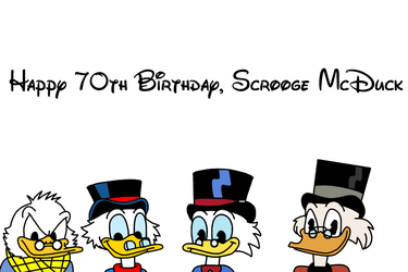 Happy 70th Birthday, Scrooge McDuck by MarcosPower1996
