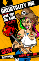 Live Not on Evil - SXSW Poster by luvataciousskull