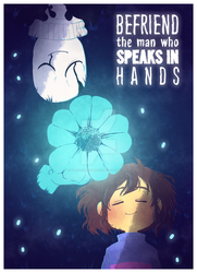 UNDERTALE -Befriend the man, who speaks in hands- by BloodyArchimedes