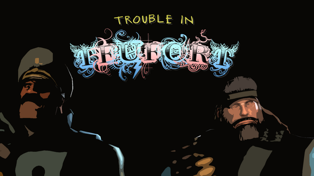 [ SFM | New Project ] Trouble in Teufort - Cover by The--Signmanstrr
