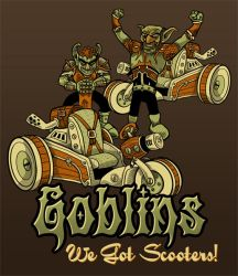 Goblins We Got Scooters by Blamrob