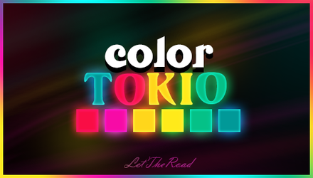 STYLES - Color Tokyo by LetTheRoad