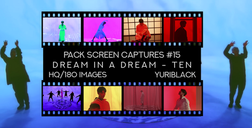 Pack Captures #15 - Dream in a Dream [Ten] by YuriBlack