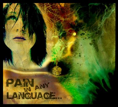 Pain in any language... by salted-eyes