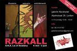 Exhibition Razkall May 6th - June 3rd by Razkall
