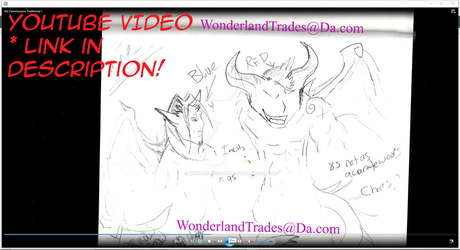 Art Commissions (Traditional)# 1 Video/Link (Read) by WonderlandTrades