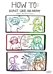 Roast Like An Artist by Lexidus