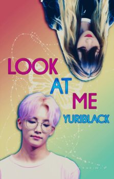 Look at me [Book Cover] by YuriBlack
