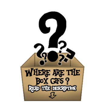 Where are the box gifs? by Sedrice