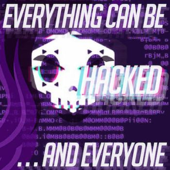Everything Can Be Hacked by The-Golem-Armada