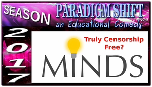PSEC 2017  MINDS SOCIAL NETWORK Truly Censorship F by paradigm-shifting