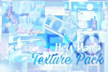#KEQ 12 Hey Mama Texture Pack by MaroonQing