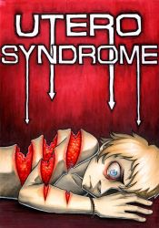 Utero Syndrome by binleh